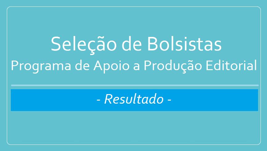 Edital de Seleção de Bolsistas - PIAPE / 2020